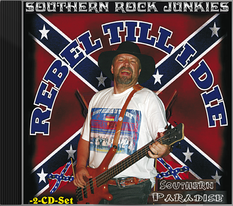 Rebel 'till I Die / Southern Paradise